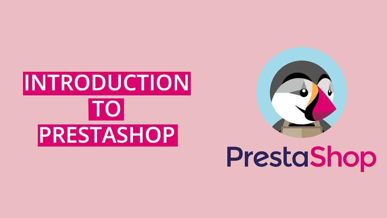 PrestaShop Introduction
