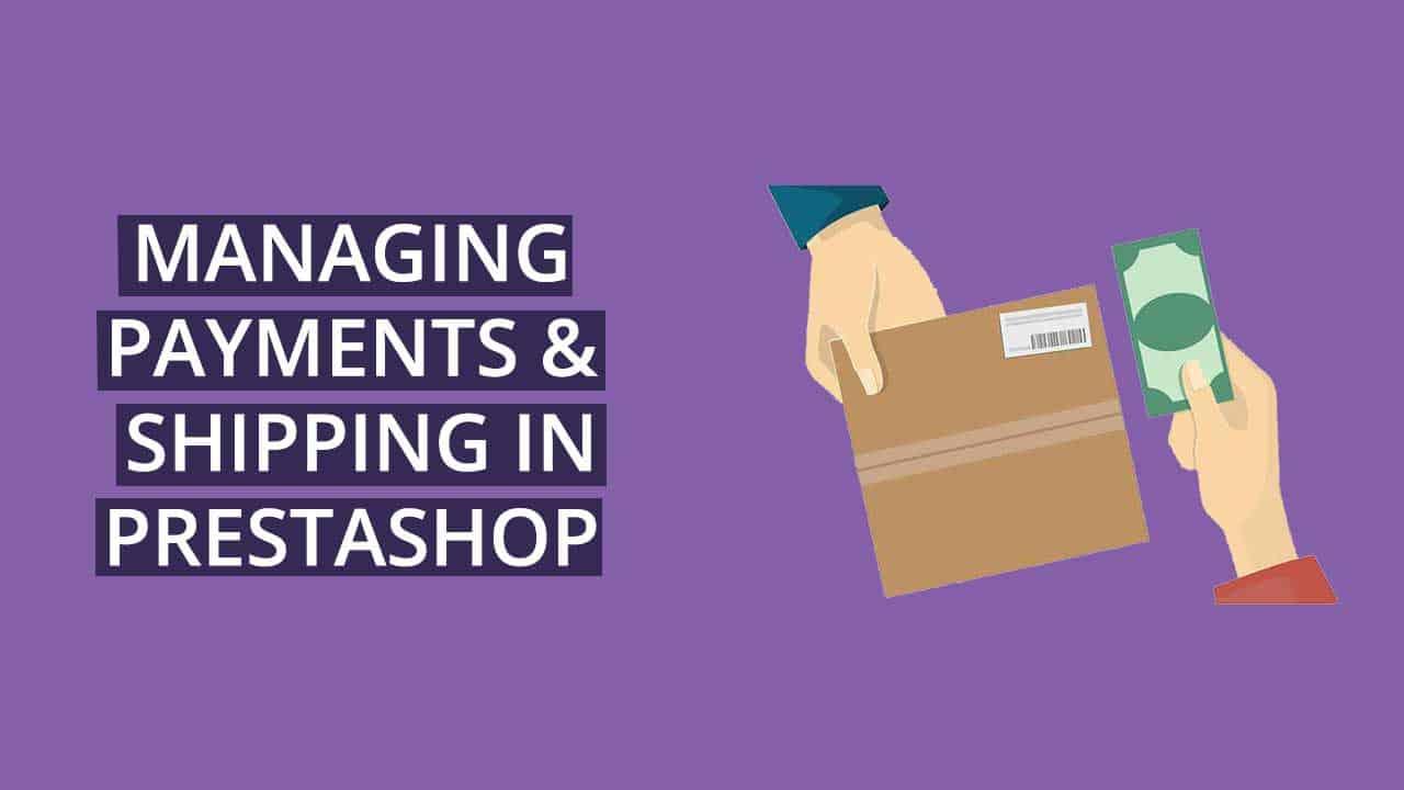 PrestaSHop payment shipping methods