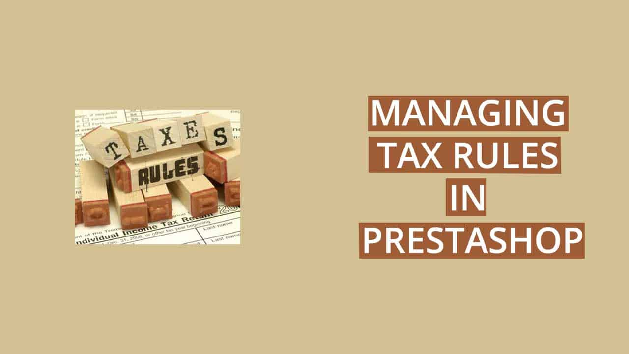 Managing Tax Rules PrestaShop