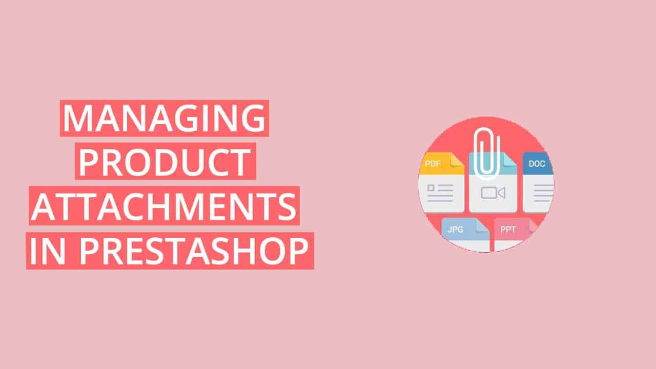 PrestaShop product attachments