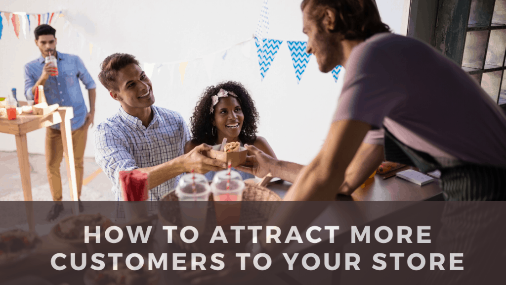 Attract More Customers to your Store