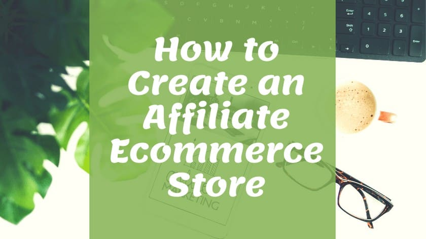 Affiliate Ecommerce Store