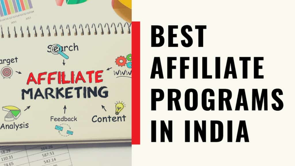 Best Affiliate Programs in India for 2020.