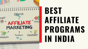 Best Affiliate Programs in India for 2020