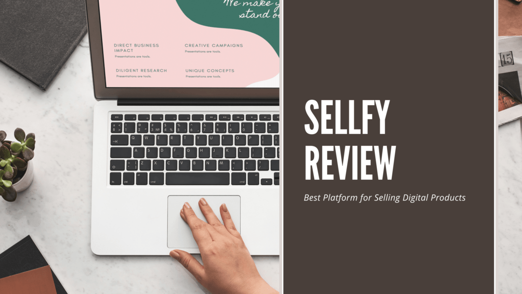 Sellfy Review 2021: Best Platform for Selling digital Products