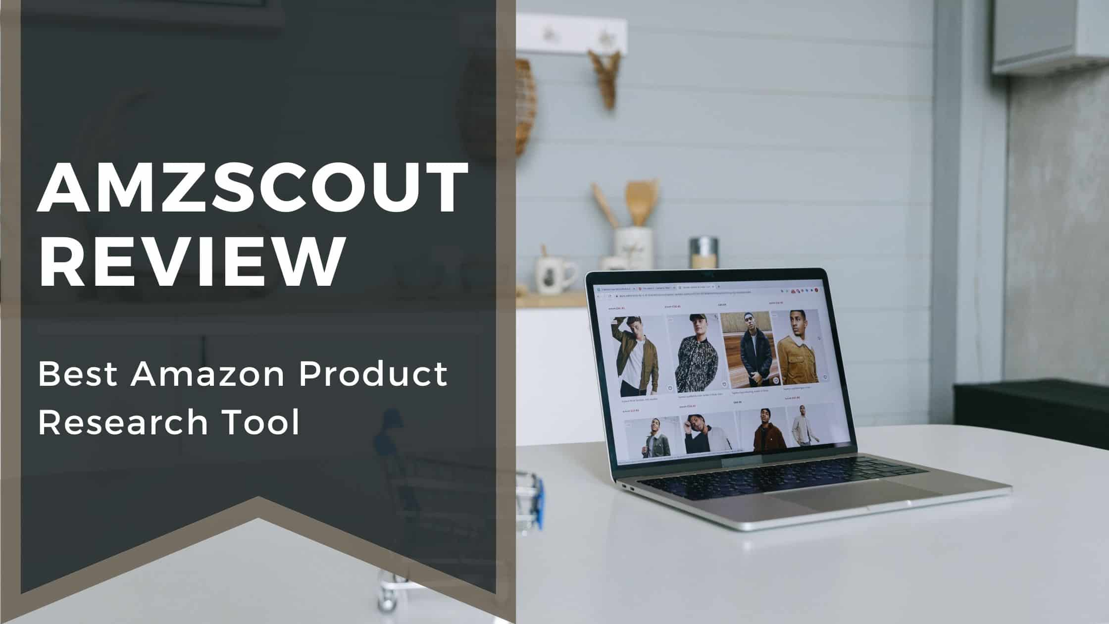 AMZScout Review 2021 - Best Amazon Product Research Tool